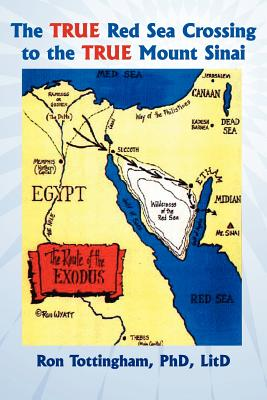 Image for The True Red Sea Crossing to the True Mount Sinai