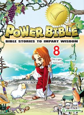 Image for Power Bible: Bible Stories To Impart Wisdom # 8-The Light Of Salvation