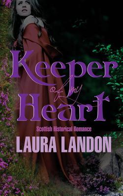 Keeper of My Heart, Landon, Laura