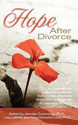 Hope After Divorce, Jennifer Cummings, Lisa LaBelle, Amy Cook