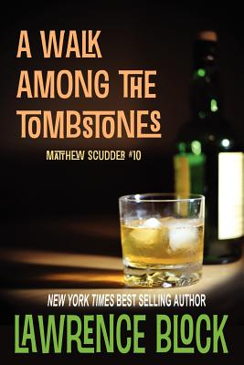 Image for A Walk Among the Tombstones (Matthew Scudder) (Volume 10)