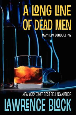 Image for A Long Line of Dead Men (Matthew Scudder)