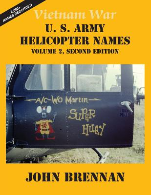 Image for Vietnam War U.S. Army Helicopter Names: Volume 2, Second Edition