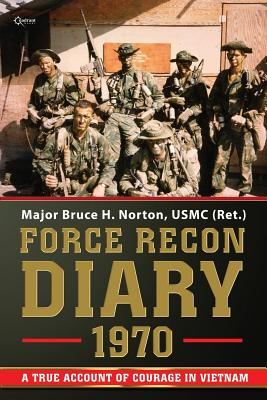 Image for Force Recon Diary, 1970: A True Account of Courage in Vietnam