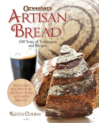 Image for Orwashers Artisan Bread: 100 Years of Techniques and Recipes