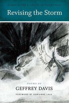 Image for Revising the Storm (A. Poulin, Jr. New Poets of America)