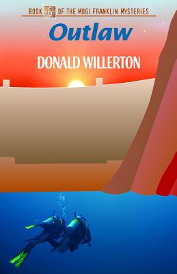 Outlaw (The Mogi Franklin Mysteries), Willerton, Donald