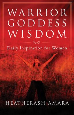 Image for Warrior Goddess Wisdom: Daily Inspiration for Women (Warrior Goddess Training)