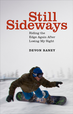 Image for Still Sideways: Getting My Stoke Back After Losing My Sight