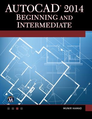 Image for AUTOCAD 2014 BEGINNING AND INTERMEDIATE