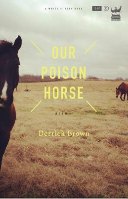 Image for Our Poison Horse: Poems