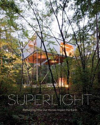 Image for Superlight: Rethinking How Our Homes Impact the Earth