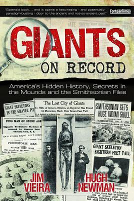 Image for Giants on Record: America's Hidden History, Secrets in the Mounds and the Smithsonian Files