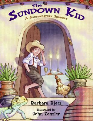 Image for The Sundown Kid: A Southwestern Shabbat
