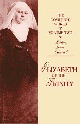 Image for The Complete Works of Elizabeth of the Trinity, Volume Two