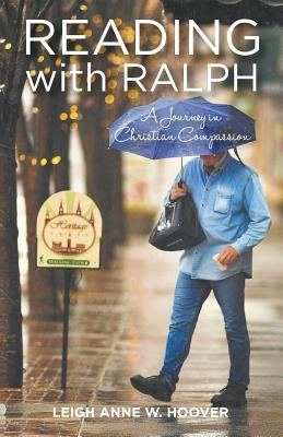 READING WITH RALPH: A JOURNEY IN CHRISTIAN COMPASSION, HOOVER, LEIGH ANNE W.