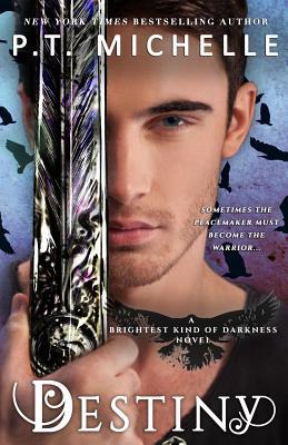 Destiny (Brightest Kind of Darkness) (Volume 3), Michelle, P. T.