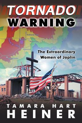 Image for Tornado Warning: The Extraordinary Women of Joplin