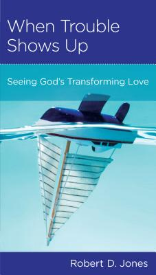 Image for When Trouble Shows Up: Seeing God's Transforming Love (Minibook)