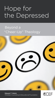 Image for Hope for the Depressed: Beyond a Cheer-Up Theology
