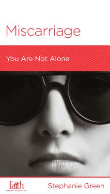 Image for Miscarriage: You are Not Alone