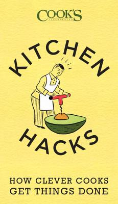 Image for Kitchen Hacks: How Clever Cooks Get Things Done