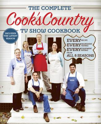 Image for The Complete Cook's Country TV Show Cookbook Season 8: Every Recipe, Every Ingredient Testing, Every Equipment Rating from the Hit TV Show