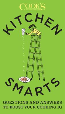 Image for Kitchen Smarts: Questions and Answers to Boost Your Cooking IQ