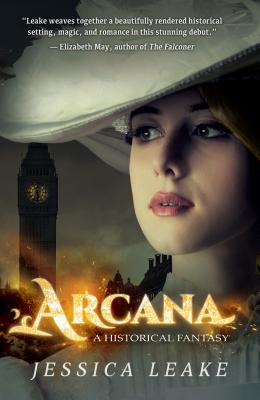 Arcana: A Novel of the Sylvani (Novels of the Sylvani), Leake, Jessica