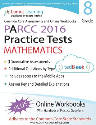 Image for Common Core Assessments and Online Workbooks: Grade 8 Mathematics, PARCC Edition: Common Core State Standards Aligned