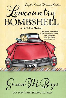 Image for LOWCOUNTRY BOMBSHELL (LIZ TALBOT, NO 2)