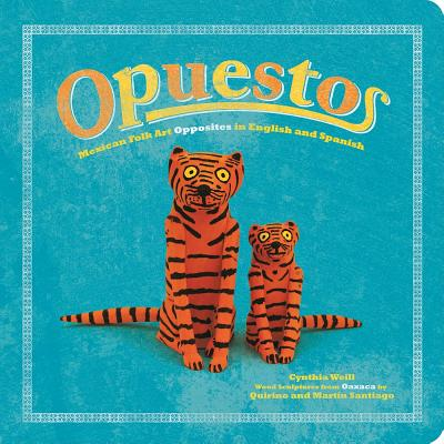 Image for Opuestos (First Concepts in Mexican Folk Art)