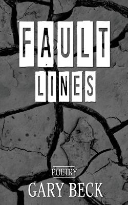 Fault Lines, Beck, Gary