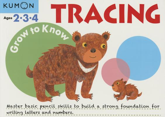 Image for Grow to Know Tracing: Ages 2,3,4