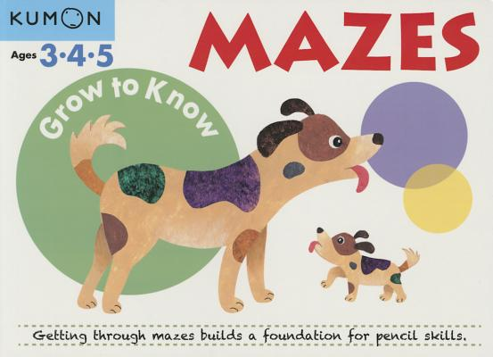 Image for Grow to Know Mazes