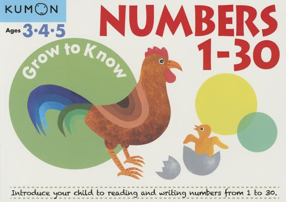 Image for Grow to Know Numbers 1 - 30  Ages 3,4,5