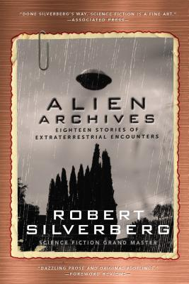 Image for ALIEN ARCHIVES: FIFTEEN STORIES OF EXTRATERRESTRIAL ENCOUNTERS