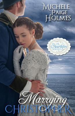 Image for Marrying Christopher (A Hearthfire Romance)