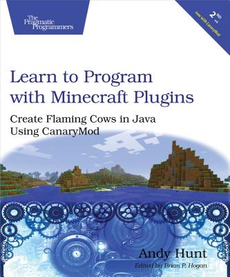 Image for Learn to Program with Minecraft Plugins: Create Flaming Cows in Java Using CanaryMod