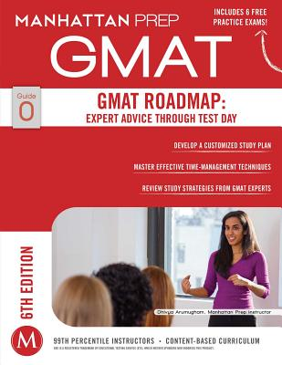 Image for GMAT Roadmap: Expert Advice Through Test Day (Manhattan Prep GMAT Strategy Guides)