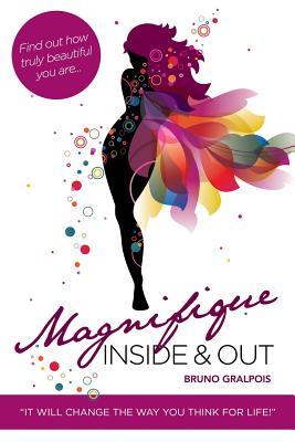 Magnifique: Inside & Out, Gralpois, Bruno