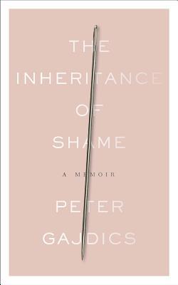 Image for The Inheritance of Shame: A Memoir
