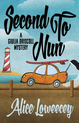 Image for Second To Nun (A Giulia Driscoll Mystery) (Volume 2)