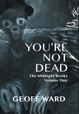 Image for YOU'RE NOT DEAD (signed)