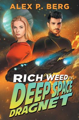 Image for Deep Space Dragnet (Rich Weed) (Volume 2)