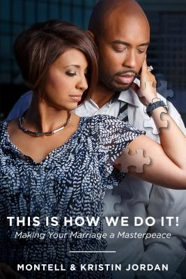 Image for This Is How We Do It: Making Your Marriage A Masterpeace