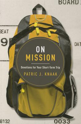 Image for On Mission: Devotions for Your Short-Term Trip