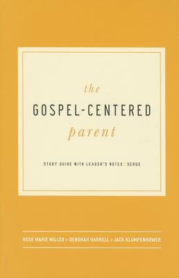 Image for The Gospel-Centered Parent