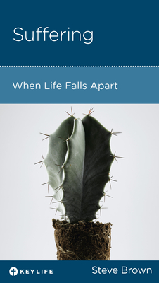 Image for Suffering: When Life Falls Apart
