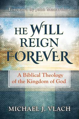 He Will Reign Forever, Vlach, Michael J
